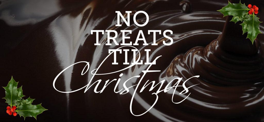 no-treats-till-christmas