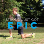 Strong: 014 – Epic