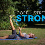 Strong: 015 - Core + Stretch