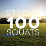 Strong: 016 - 100 Squats