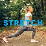 Strong: 019 - Breathe + Stretch
