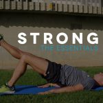 Strong: 021 – The Essentials