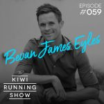 Kiwi Running Show - 059 - Bevan James Eyles