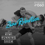 Kiwi Running Show - 060 - Zane Robertson