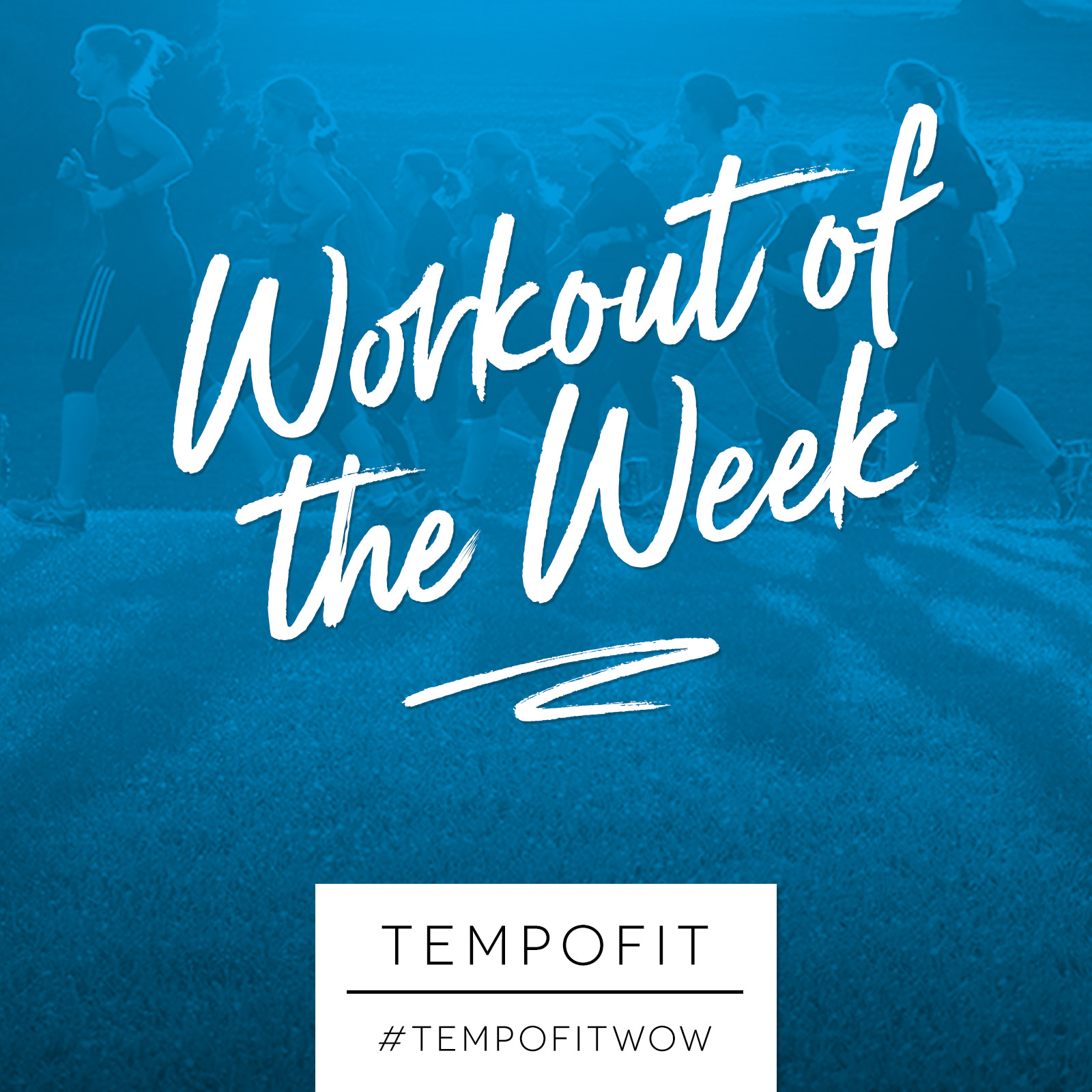 Workout of the Week - TempoFit