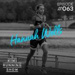 Kiwi Running Show - 063 - Hannah Wells