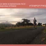 Workout of the Week: 026 - 2x20mins Marathon Pace + Strides