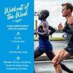 Workout of the Week: 037 - Zane Robertson