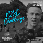 Kiwi Running Show: 066 - NZXC Challenge