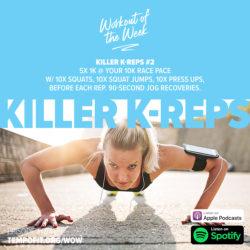 Killer K-reps 2