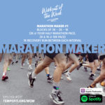 Workout of the Week: 077 - Marathon Maker #1