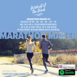 Workout of the Week: 080 - Marathon Maker #4